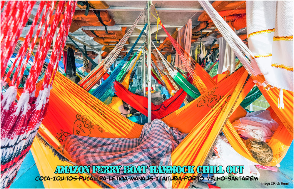 Amazon ferry boat travel, Amazon hammock chill out, Itaituba, Santarem, Iquitos, Coca, Pucallpa, Manaus, Leticia, Belem