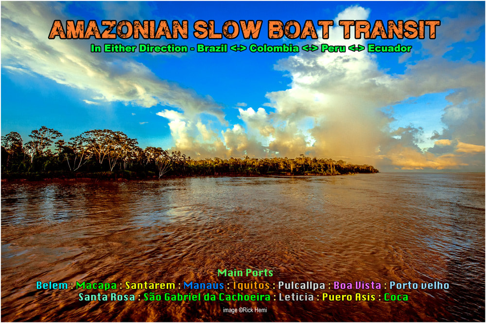 Amazon slow river boat ports and connections- Brazil-Colombia-Peru-Ecuador