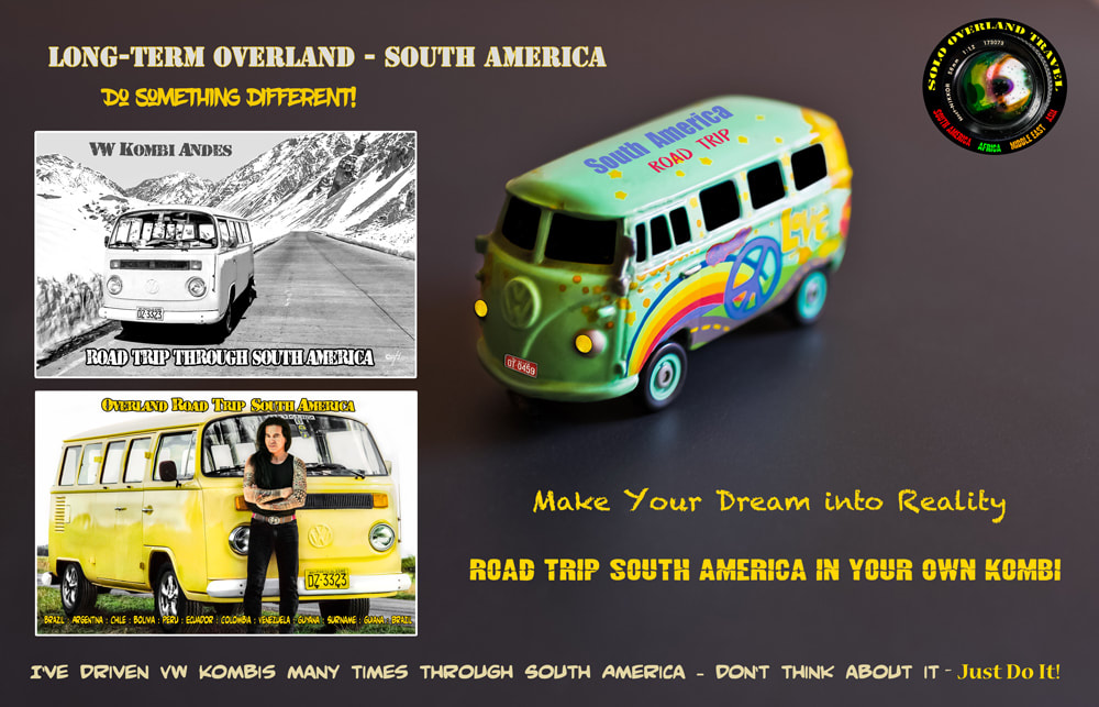Solo overland travel driving your own VW Kombi van across South America, VW kombi self drive South America