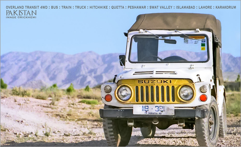solo overland travel and transit Pakistan, 4WD, bus, truck, train, hitchhike