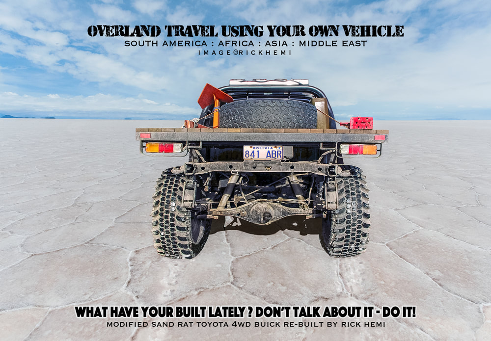 solo overland travel, design-build-drive, South America, Africa, Middle East, Asia