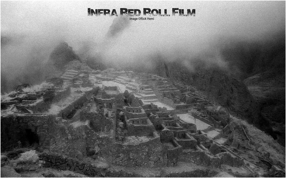 Machu Picchu-infra-red roll film, solo overland travel the world 7 times over